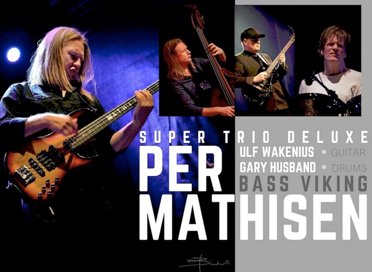 Per Mathisen, Super Trio Deluxe