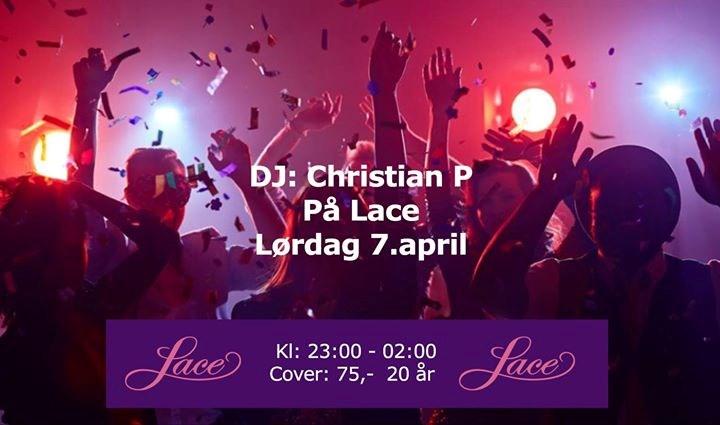 DJ Christian P. på Lace