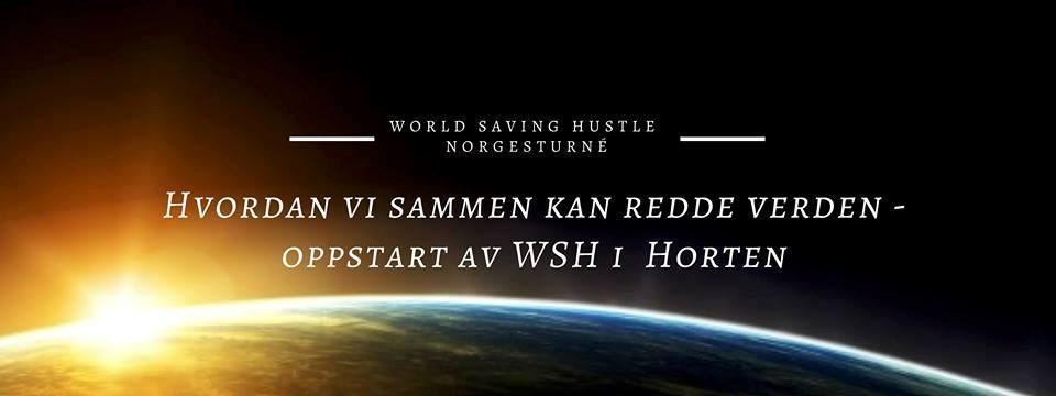 Horten: Hvordan vi sammen kan redde verden (mangler lokale)
