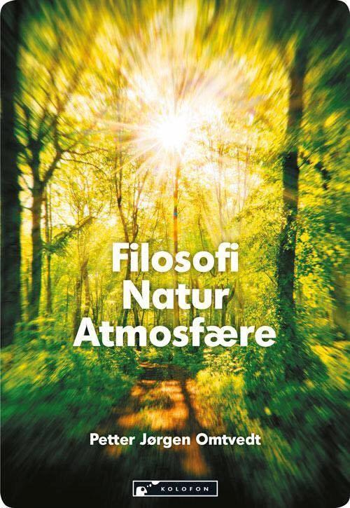 Filosofi Natur Atmosfære- Petter Jørgen Omtvedt kommer til Knut