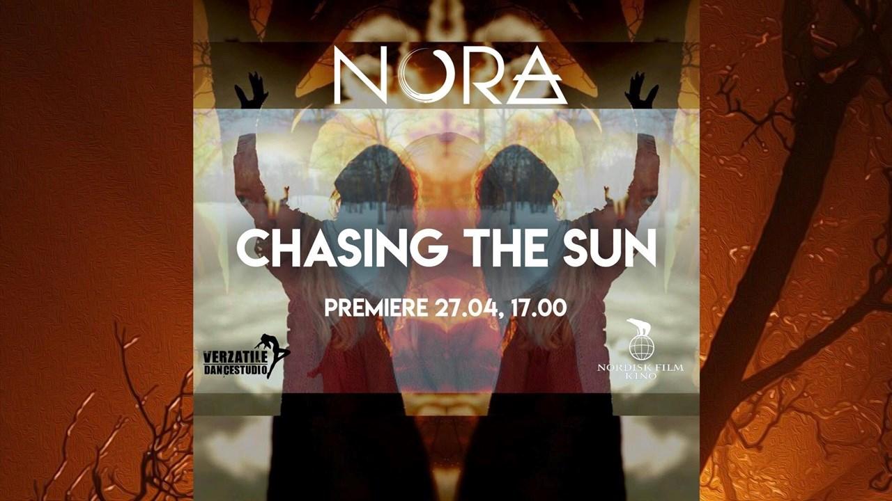 Premiere! Nora: Chasing the Sun
