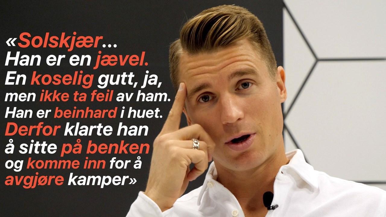 Sitat om Solskjær, hentet fra videointervju med Christian Gauseth.