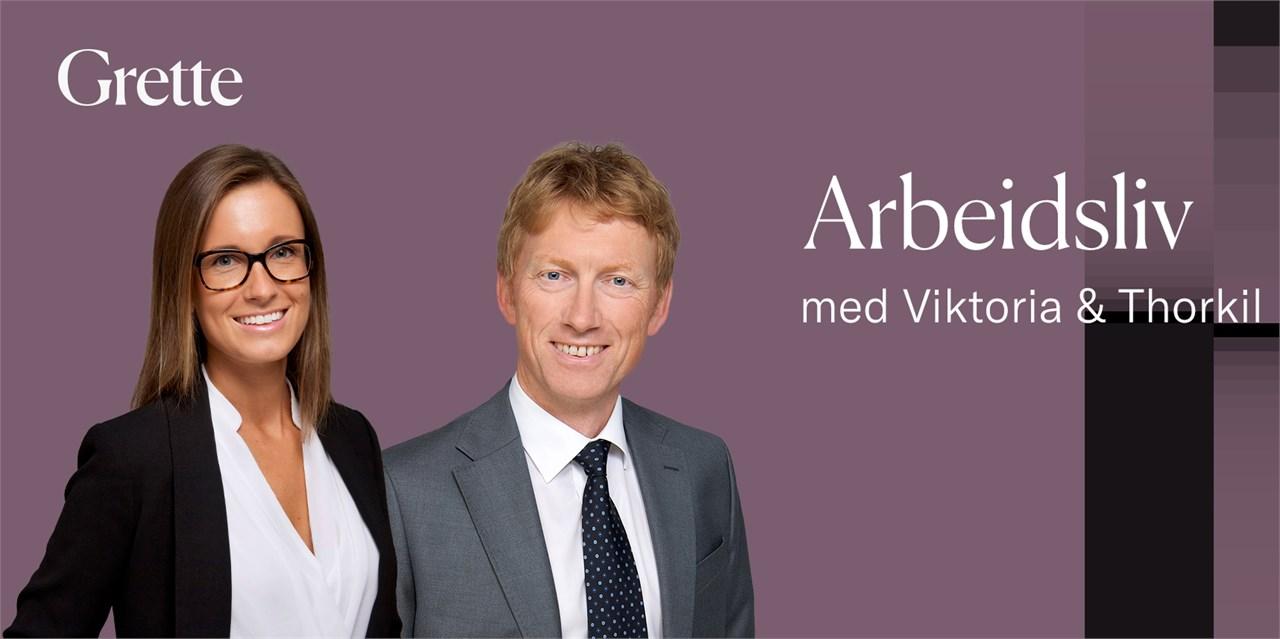 Ferske juridiske råd fra Thorkil og Viktoria i advokatfirmaet Grette.