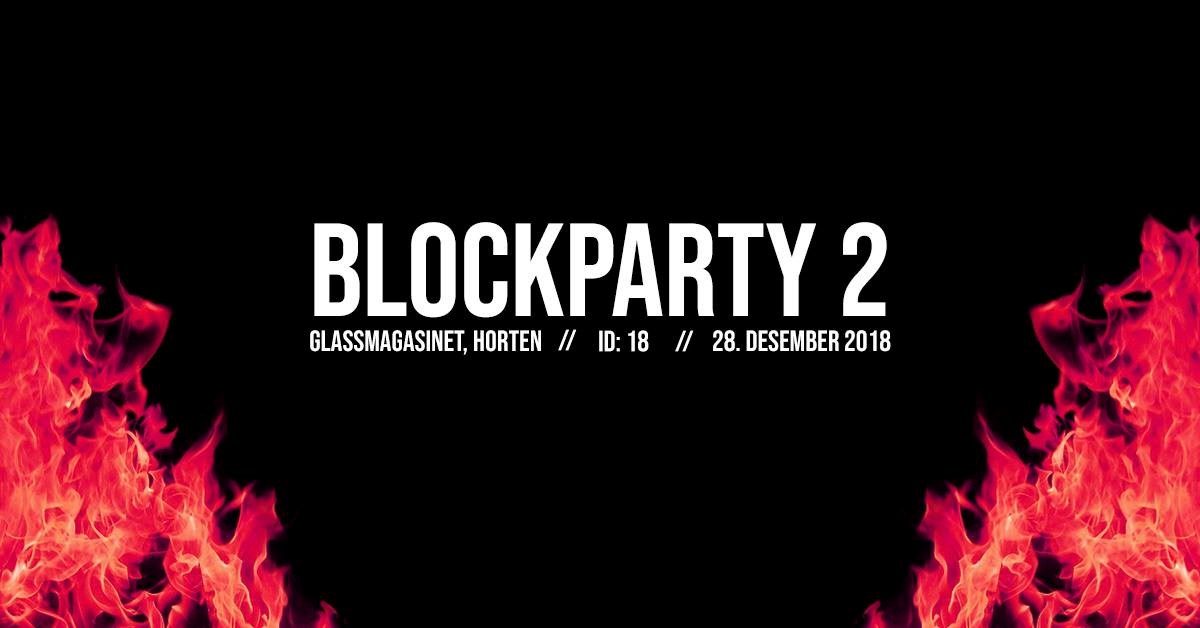 BlockParty 2 // 28. Desember 2018