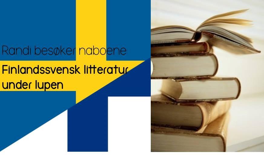 Finlandssvensk litteratur under lupen!
