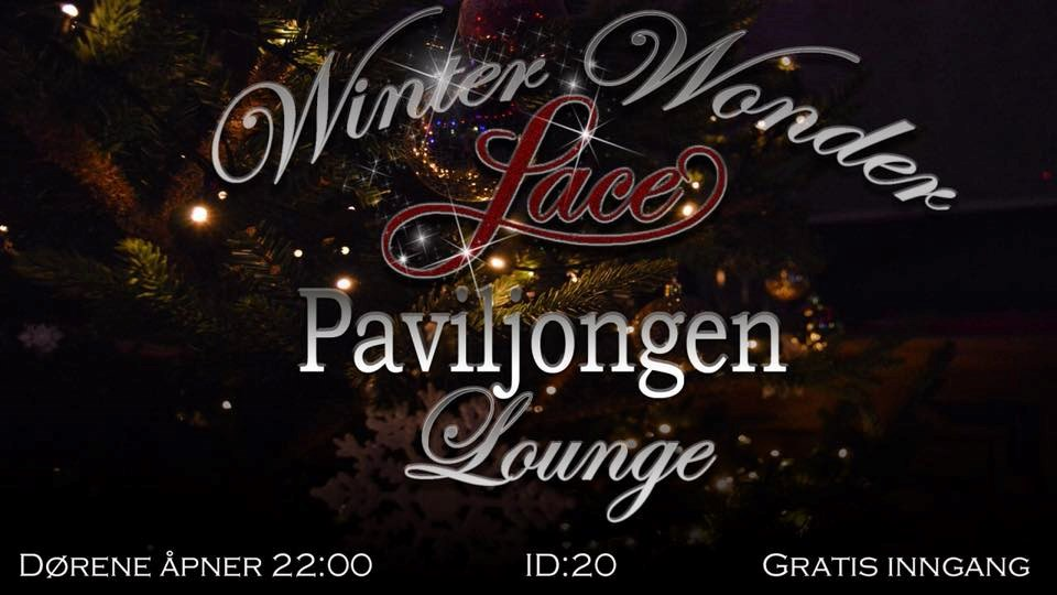 Winter WonderLace Fredag 7. Des. (Lounge)