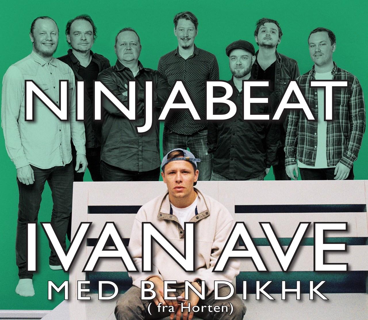 Ivan Ave med BendikHK - Ninjabeat. Dobbeltkonsert