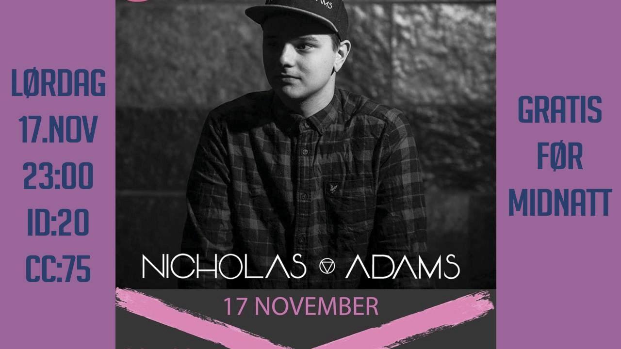 Nicholas Adams til Lace lørdag 17 november