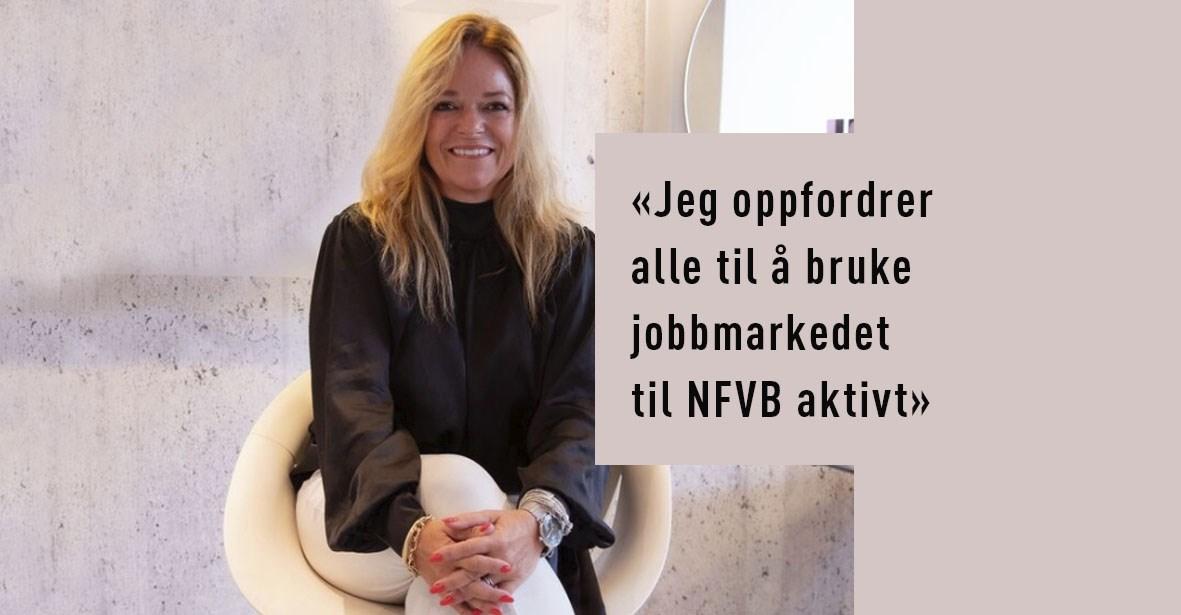 Jeg oppfordrer alle til bruke jobbmarkedet til NFVB aktivt, for å skape en god portal hvor jobbsøkere og bedrifter møtes, sier adm. dir. Kristin Blytt Davidsen i Ramsvik & Ramm Frisører.
