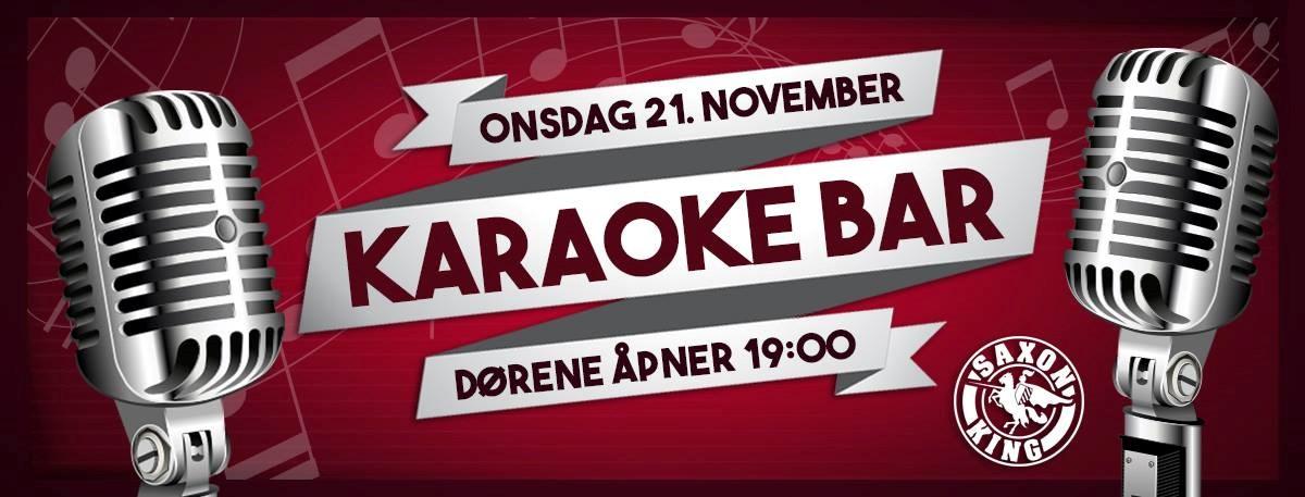 Karaoke Bar på Saxon King 21. November
