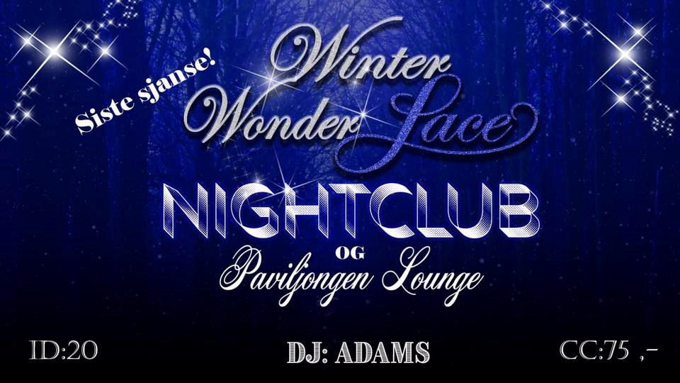 Winter WonderLace - siste sjanse! 29.des m/DJ Adams